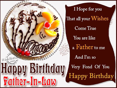 Happy Birthday  wishes quotes for father-in-law: i hope that all your wishes come true