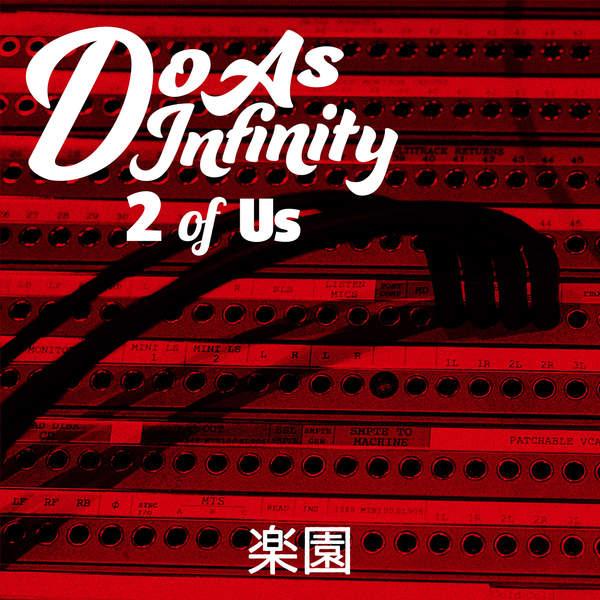 [Single] Do As Infinity – 楽園 [2 of Us] (2016.01.13/MP3/RAR)