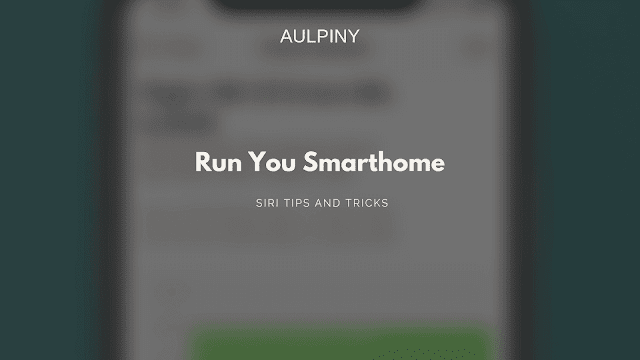 run your smarthome with siri
