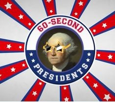 60-Second Presidents: A Chronological Playlist