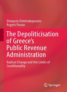The Depoliticisation of Greece's Public Revenue Administration: Radical Change and the Limits of Conditionality