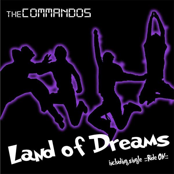 "The Commandos stream new EP ""Land Of Dreams"""