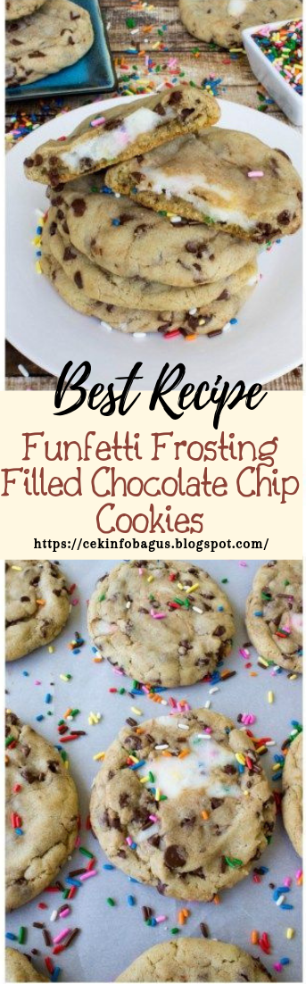 Funfetti Frosting Filled Chocolate Chip Cookies #desserts #cakerecipe #chocolate #cookies