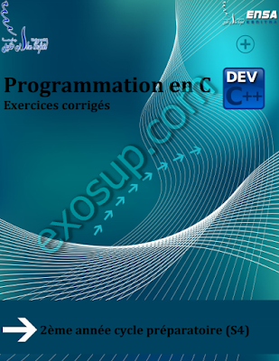 exercices corrigés programmation en c Dev-C++ ENSAK S4