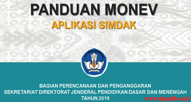 PANDUAN LENGKAP MONEV APLIKASI SIMDAK TAHUN 2019 TERBARU