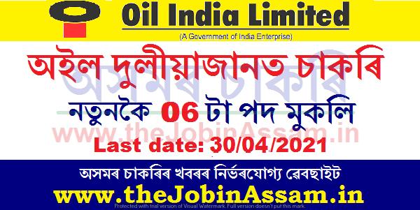 Oil India Limited Duliajan Recruitment