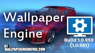 Wallpaper Engine Build 1.0.959 (1.0.981)