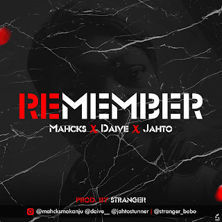 Mahcks Ft Daive x Jahto - Remember