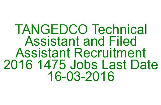 TANGEDCO Technical Assistant and Field Assistant Recruitment