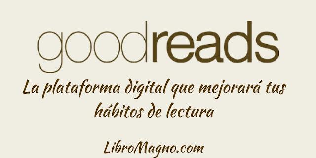 Aprende a usar Goodreads