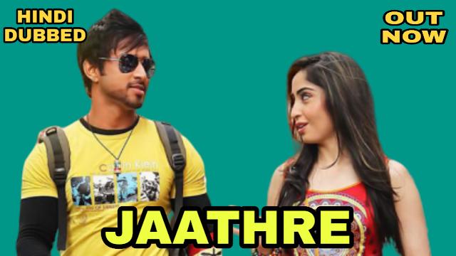 Jaathre (Hindi Dubbed)