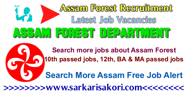 Assam Forest Recruitment