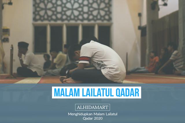 Malam Lailatul Qadar - ALHIDAMART