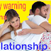 Early warning Signs in a Relationship