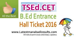 TS EdCET Hall Ticket 2016,Telangana B.Ed EdCET Hall Ticket 2016,Manabadi TS EdCET Hall Ticket 2016,