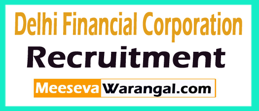 Delhi Financial Corporation DFC Recruitment
