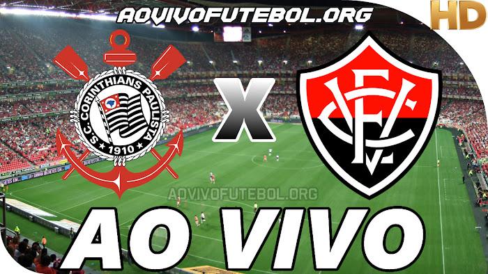 Assistir Corinthians x Vitória Ao Vivo HD