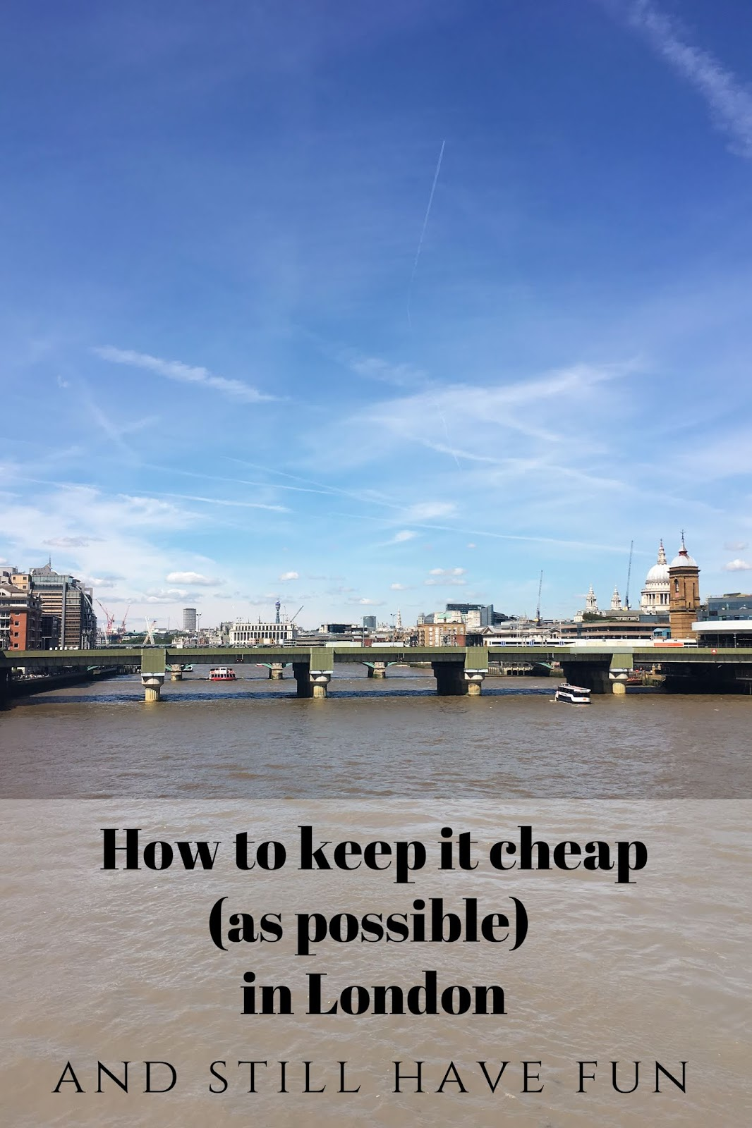 How To Keep It Cheap in London