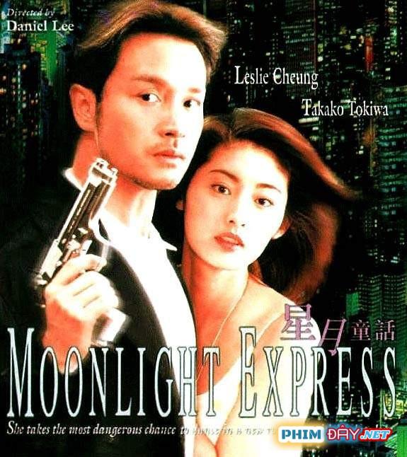 Tinh Nguyệt Đồng Thoại - Moonlight Express (1999)