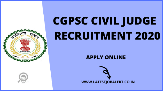 CGPSC Job: CGPSC Civil Judge Recruitment 2020 online form|Apply online