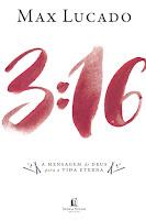 Capa do livro3:16 A mensagem de Deus para vida eterna
