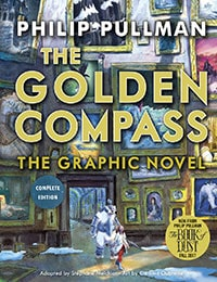 The Golden Compass: The Graphic Novel, Complete Edition