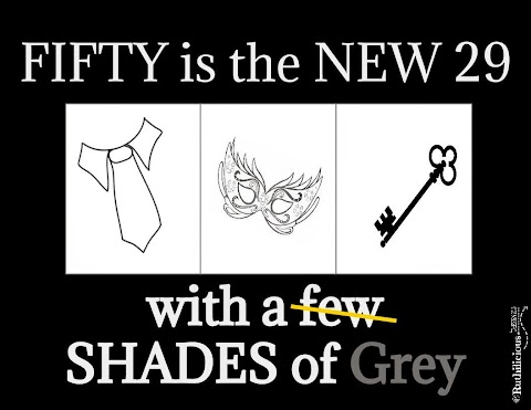 50 is the new 29 (with a few shades of grey)