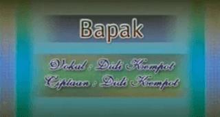 Lirik Lagu Bapak - Didi Kempot