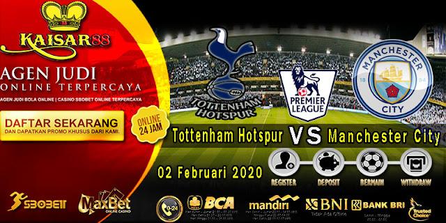 Prediksi Bola Terpercaya Liga Inggris Tottenham vs Manchester City 2 Februari 2020