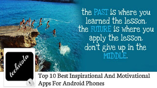 Top 10 Best Inspirational And Motivational Apps For Android