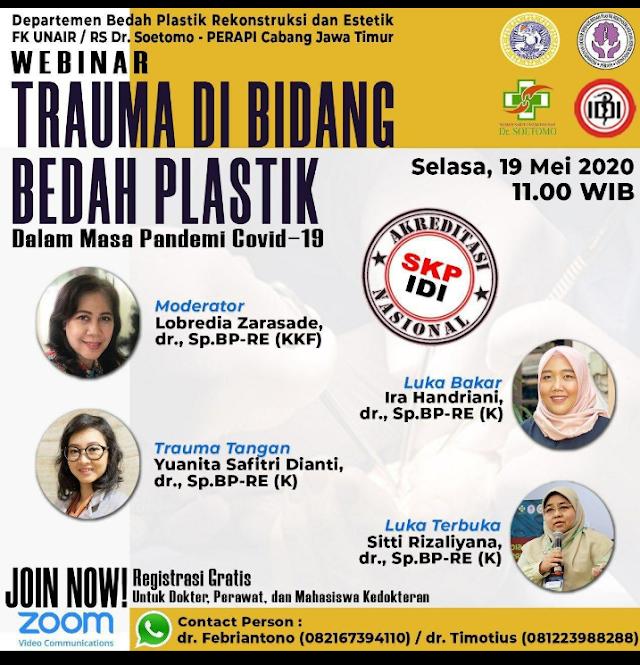 Free Webinar dan berSKP IDI: Trauma di Bidang Bedah Plastik Selasa, 19 Mei 2020