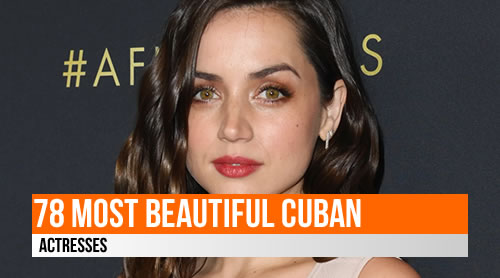 LIST: 78 Most Beautiful Cuban Actresses