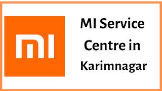 Xiaomi Mi Service Centres in Karimnagar
