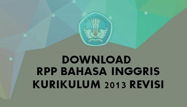 Download Rpp Bahasa Inggris Kurikulum 2013 Sma Kelas 10 Perangkat Mengajar