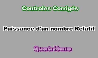 Controles Corrigés de Puissance d'un Nombre Relatif 4eme en PDF