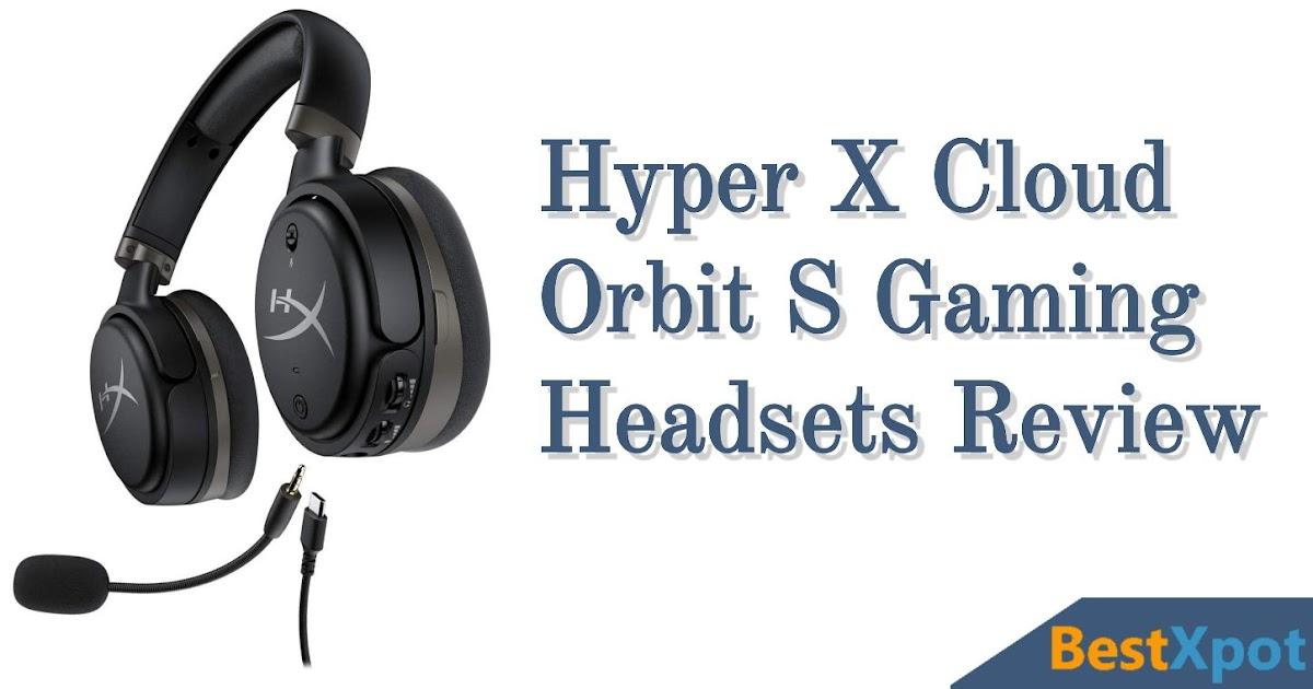 HyperX Cloud Orbit S Gaming Headsets Review