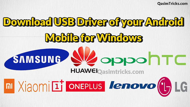 Download Mobile USB Driver for all Android devices for Windows - Qasimtricks.com