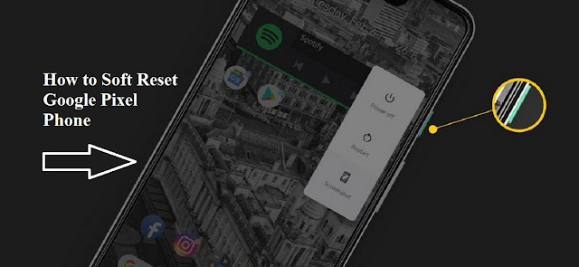 How to Soft Reset Google Pixel Phone