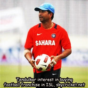 Tendulkar switched from cricket to football
