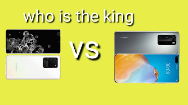 Huawei P40 Pro Plus and Samsung Galaxy S20 Ultra which one is the king?