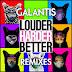 Galantis - Louder, Harder, Better (Remixes) (2016) [iTunes Plus AAC M4A]