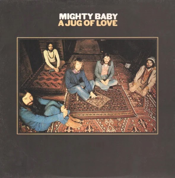 Mighty Baby - A Jug of Love (1971, Rock Psicodélico, Folk Rock)