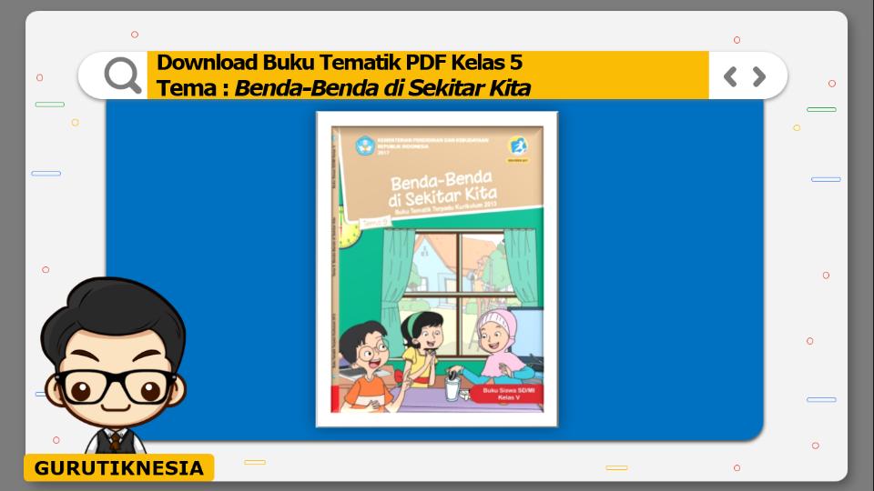 download gratis buku tematik pdf kelas 5 tema benda-benda di sekitar kita