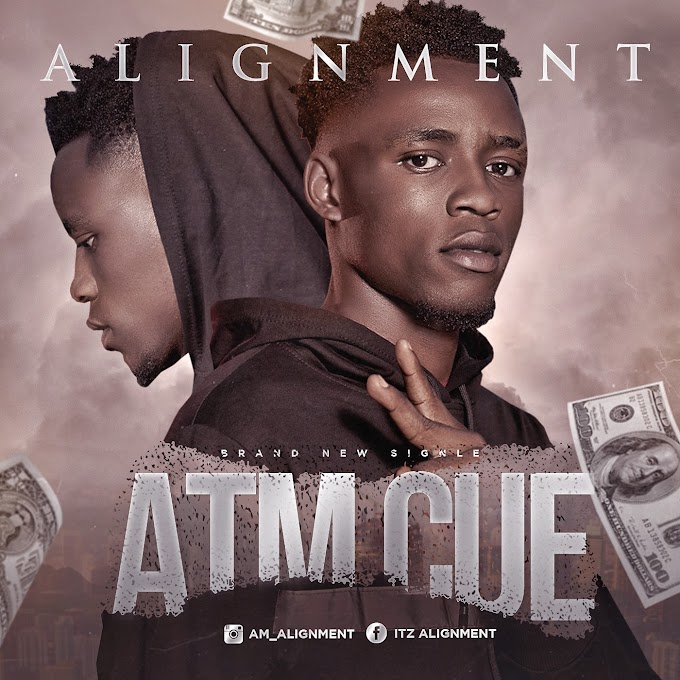 Alignment - Atm Cue (Prod. by Samzi Bumerey)