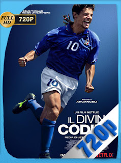 Roberto Baggio: El Divino (2021) [Latino-Italiano] [720P] [GoogleDrive] Hazroah