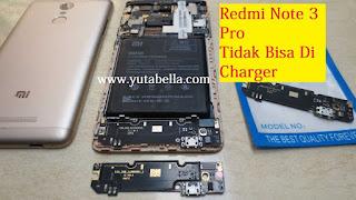 hp Xiaomi redmi note 3 pro tidak bia di charger