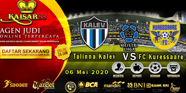 Prediksi Bola Terpercaya Liga Estonia Talinna Kalev vs FC Kuressaare 06 Mei 2020