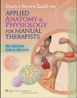 Study & Review Guide for Applied Anatomy & Physiology for Manual Therapists