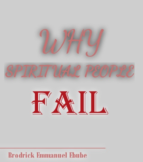 The Single Most-Deadly Factor Responsible For The Failure of Spiritual People