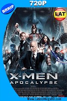 X-Men: Apocalipsis (2016) Latino HD 720p - 2016